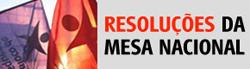 Resoluções Mesa Nacional